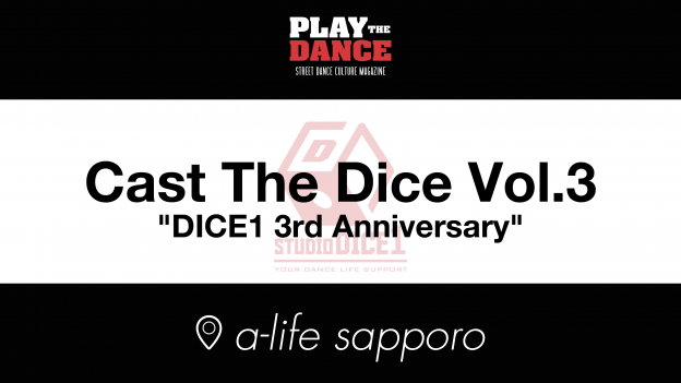 Cast The Dice vol.3 DICE1 3rd Anniversary Party