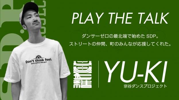 PLAY THE TALK〜KING DANCE7 WAKK×YU-KI〜