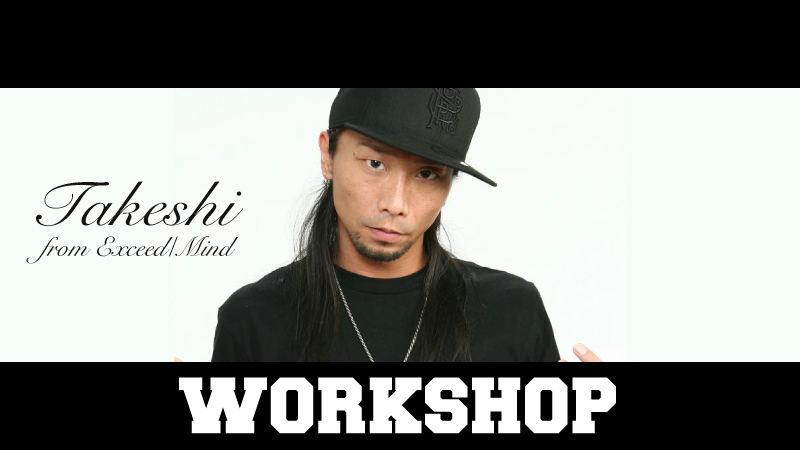 TAKESHI -FUSION WORKSHOP-