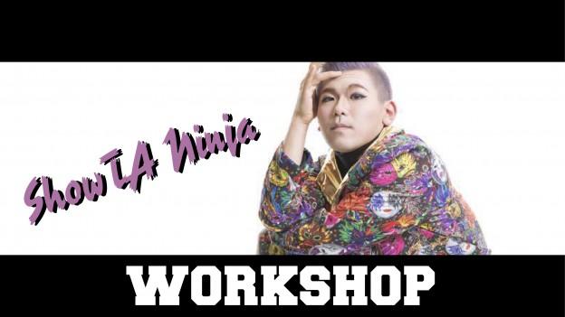 ShowTA Ninja WORKSHOP