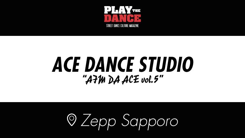 ACE DANCE STUDIO AIM DA ACE vol.5