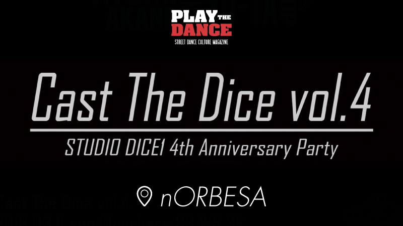Cast The Dice vol.4〜DICE1 4th Anniversary Party〜