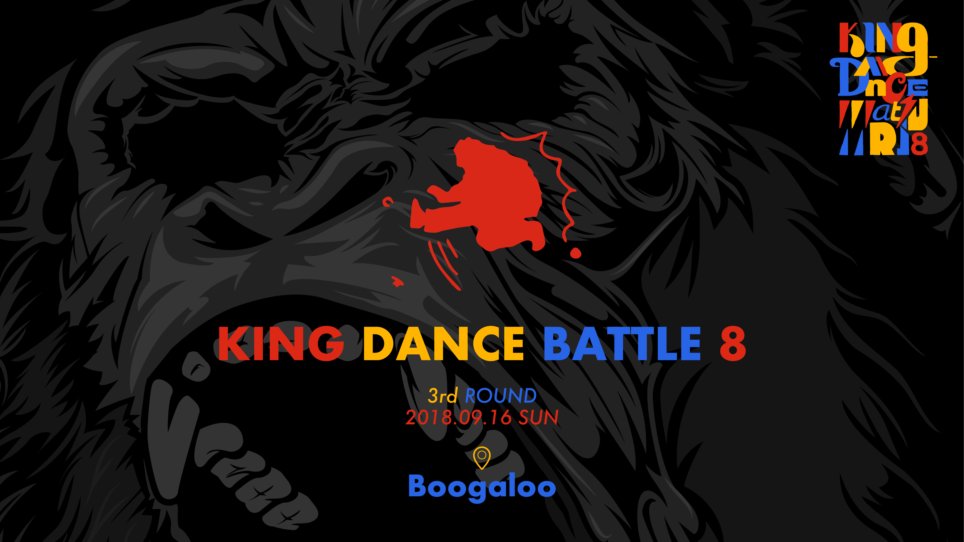 KING DANCE BATTLE8 -3rd ROUND-