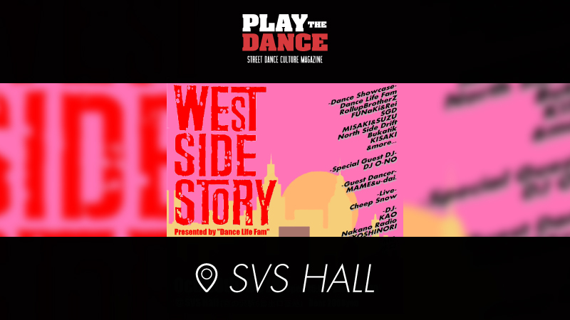 WEST SIDE STORY presented by Dance Life Fam