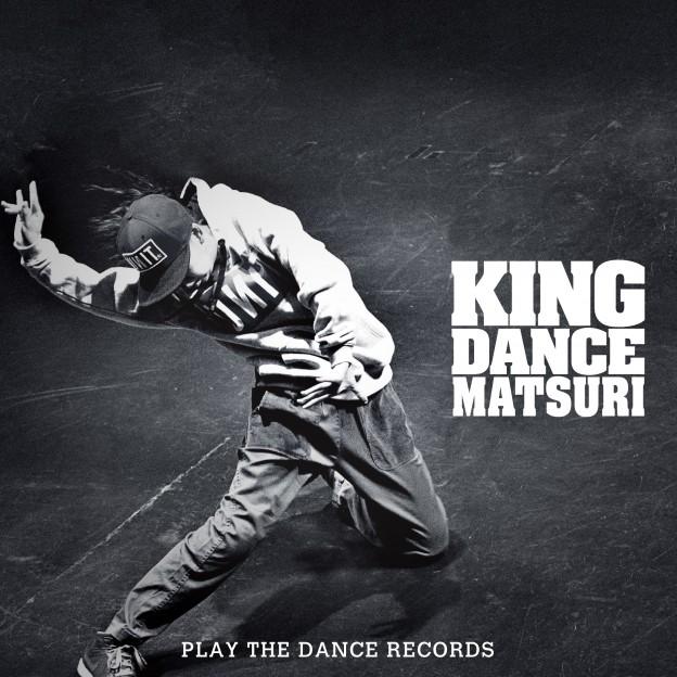 【11月14日配信開始】KING  DANCE MATSURIのテーマソングが3作同時リリース!