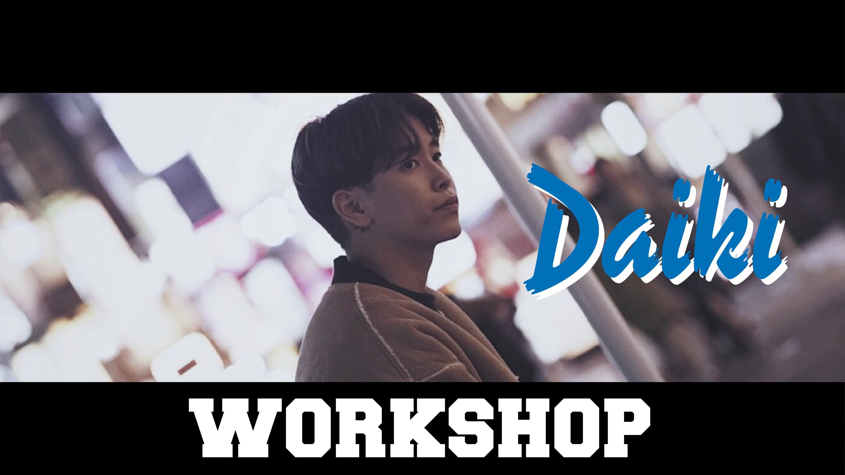 DANCE STUDIO JUICY Presents Daiki Special Workshop
