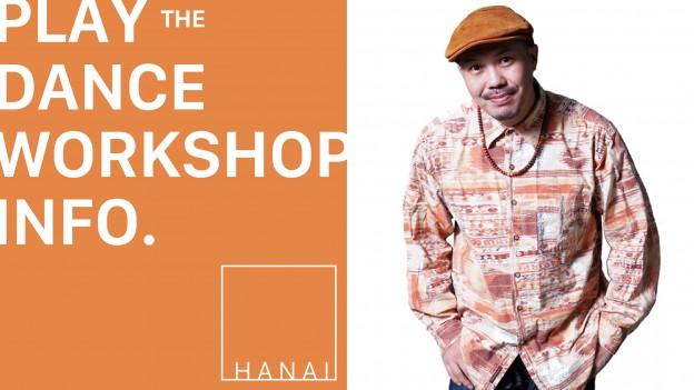 HANAI SPECIAL WORKSHOP
