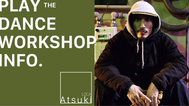 Atsuki from LOCA WORK SHOP