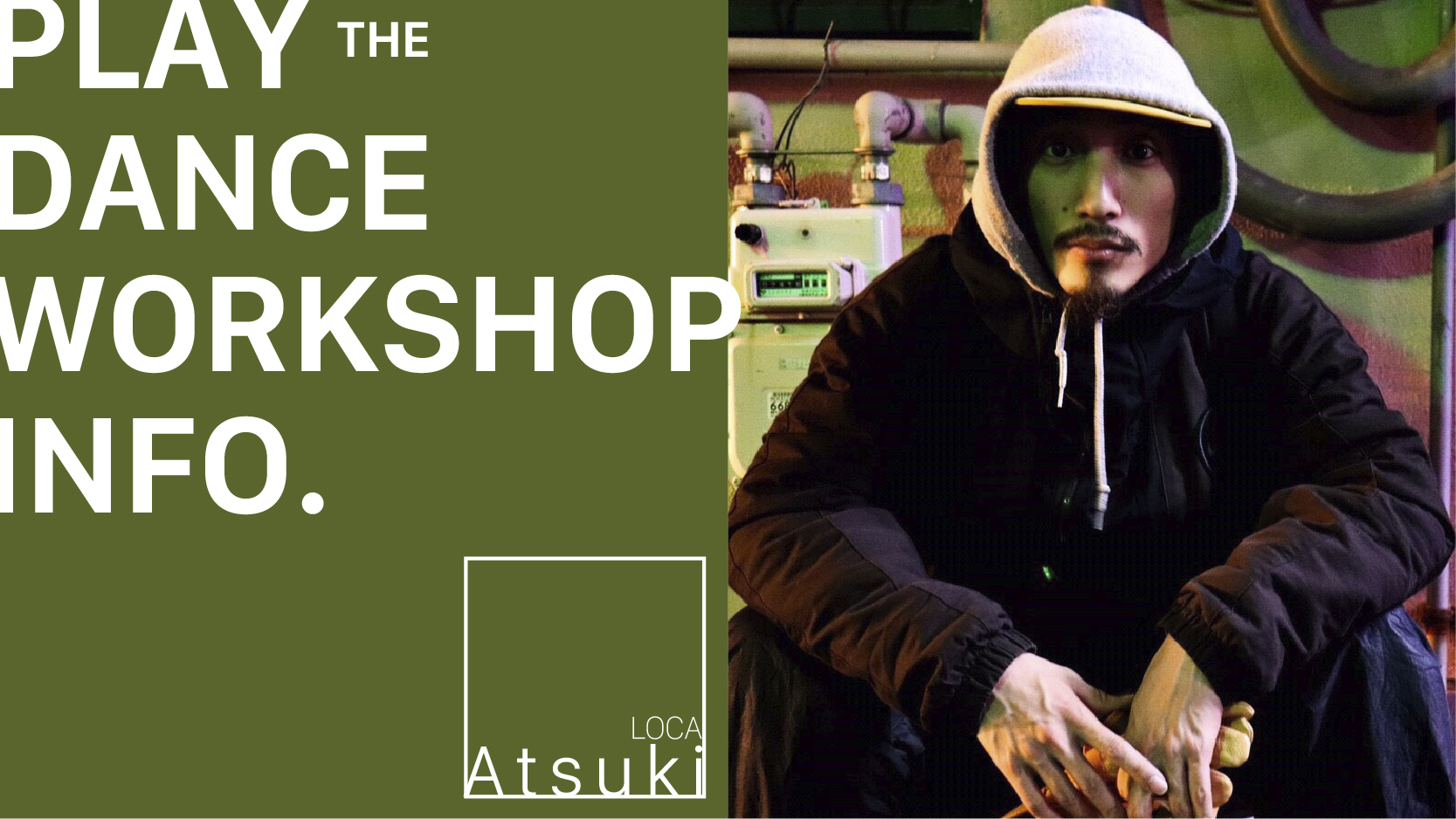 Atsuki from LOCA WORK SHOP