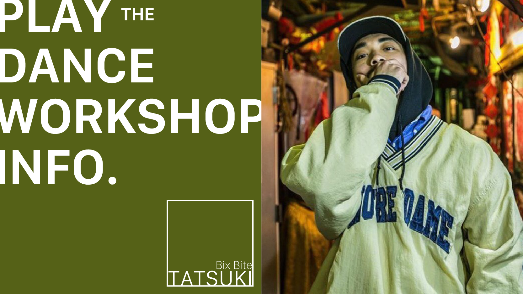 清也塾presents  TATSUKI [Bix Bite] Workshop