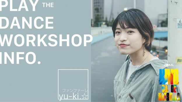 KDM9 presents yu-ki.☆ WORKSHOP