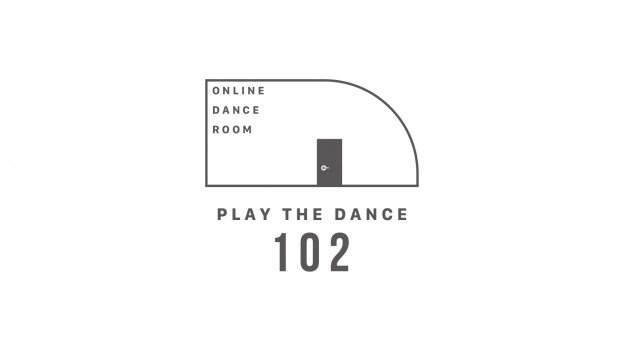"ONLINE DANCE ROOM""PLAY THE DANCE 102″サービス開始"